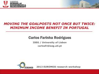 MOVING THE GOALPOSTS NOT ONCE BUT TWICE: MINIMUM INCOME BENEFIT IN PORTUGAL