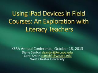 Using  iPad  Devices in Field Courses: An Exploration with  Literacy Teachers