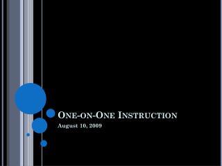 One-on-One Instruction