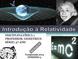 Introdu��o � Relatividade