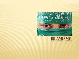 ::Islamismo