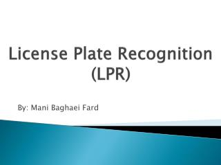 License Plate Recognition (LPR)