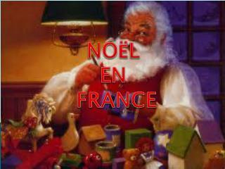 NO Ë L  EN  FRANCE
