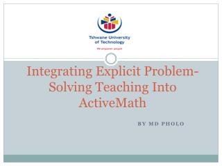 Integrating  Explicit Problem-Solving Teaching Into  ActiveMath