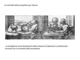 La centralità della prospettiva per Hyman