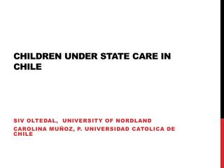 CHILDREN UNDER STATE CARE IN CHILE