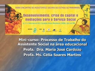 Mini-curso: Processo de Trabalho do  Assistente Social na área educacional