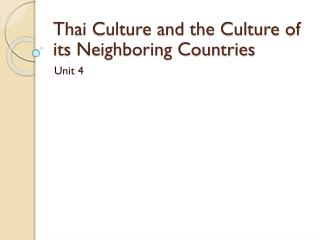 Thai Culture and the Culture of its Neighboring Countries