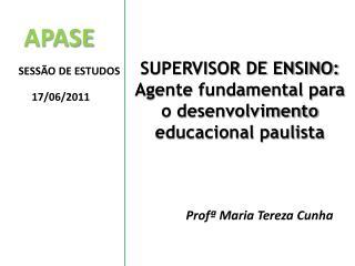 APASE SESSÃO DE ESTUDOS 17/06/2011