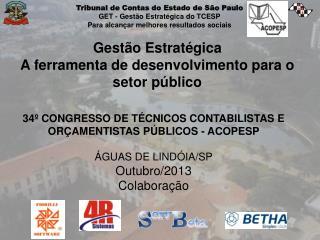 Gestão Estratégica  A ferramenta de desenvolvimento para o setor público