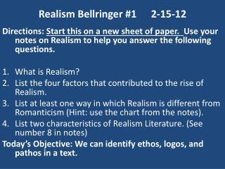 Realism Bellringer #12-15-12