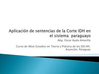 Aplicación de sentencias  de la Corte IDH  en el sistema paraguayo