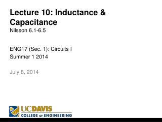 Lecture  10:  Inductance & Capacitance Nilsson 6.1-6.5