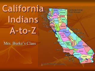 California Indians A-to-Z