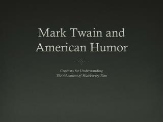 Mark Twain and American Humor