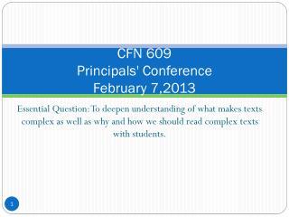 CFN 609 Principals' Conference February 7,2013