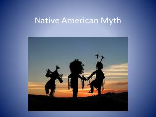 Native American Myth