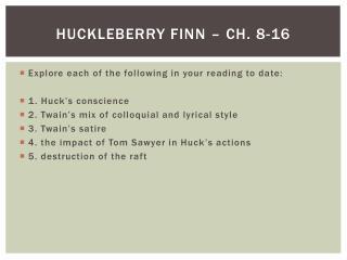 Huckleberry Finn – Ch.  8-16