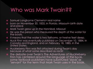 Who was Mark Twain??