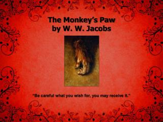 The Monkey�s Paw by W. W. Jacobs