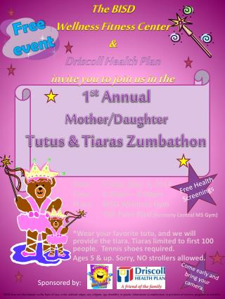 1 st  Annual  Mother/Daughter Tutus & Tiaras  Zumbathon