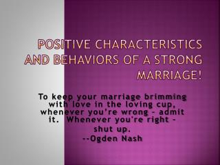 Positive Characteristics and Behaviors of a Strong Marriage!