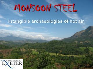 MONSOON STEEL