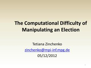 The Computational Difficulty of Manipulating an Election