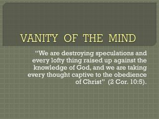 VANITY  OF  THE  MIND
