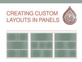 Creating Custom Layouts in Panels