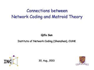 Connections between  Network Coding and  Matroid  Theory