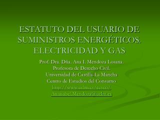 ESTATUTO DEL USUARIO DE SUMINISTROS ENERG