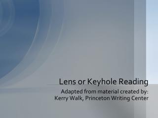 Lens or Keyhole Reading