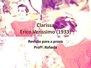 Clarissa Erico Verissimo (1933)