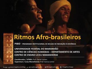 Ritmos  Afro- brasileiros