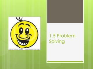 1.5 Problem Solving