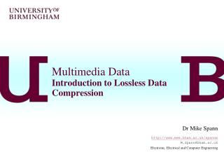 Multimedia Data Introduction to Lossless Data Compression
