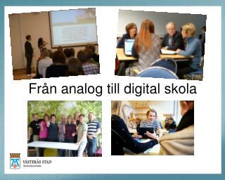 Från analog till digital skola
