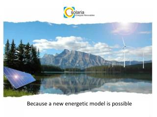 Because  a new  energetic model is possible