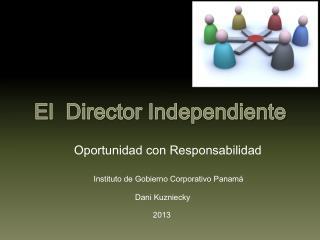 El  Director Independiente