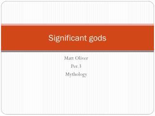 Significant gods