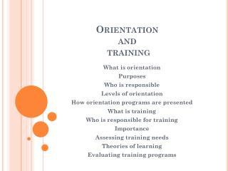 Orientation and  training