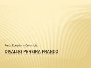 Divaldo Pereira franco