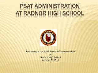 PSAT Administration  at Radnor High School