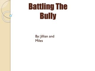 Battling The Bully