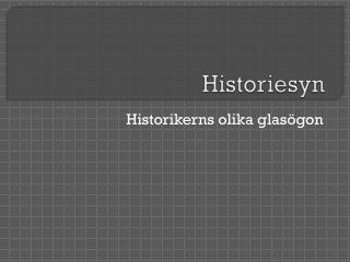 Historiesyn