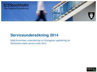 Serviceundersökning  2014