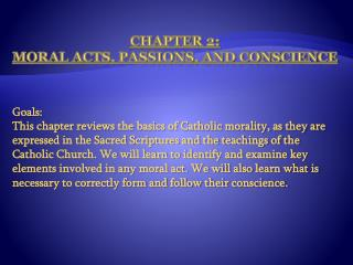 Chapter 2:  Moral Acts, Passions, and Conscience