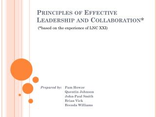 Principles  of Effective Leadership and  Collaboration*