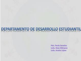 DEPARTAMENTO DE DESARROLLO ESTUDIANTIL
